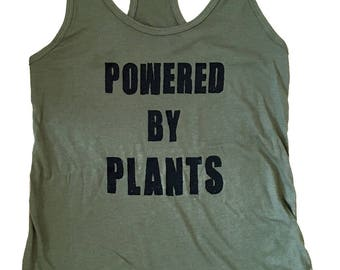 Powered by Plants  Tank Top - Fitness Tank - (Available in sizes S, M, L, XL)