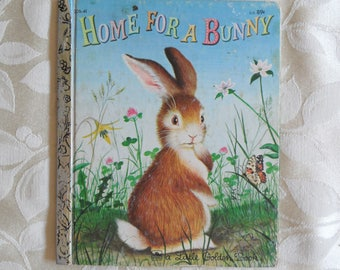 Home For A Bunny A Little Golden Book 1961