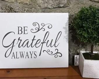 Grateful - Framed wood sign - Farmhouse decor - Grateful sign - Always be grateful - Farmhouse sign - Framed wooden sign - Be grateful - Be