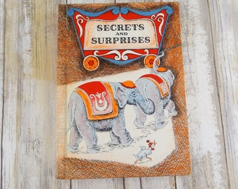 Vintage Children's Book of Secrets and Surprises by Irmengarde Eberle from 1955