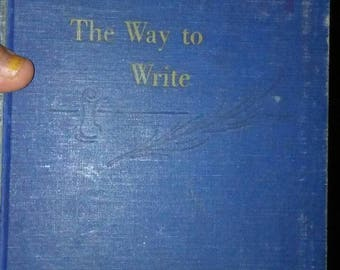 1947 Book The Way to Write