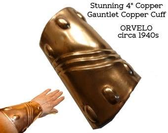 Gauntlet Cuff. Huge Handwrought Copper Bracelet. Modernist Design. Circa 1940s  HUGE Cuff 4 Inches Long. Vintage Artist ORVELO