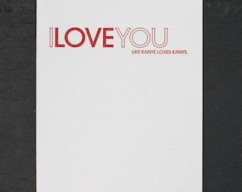 like kanye loves kanye. letterpress card. #455