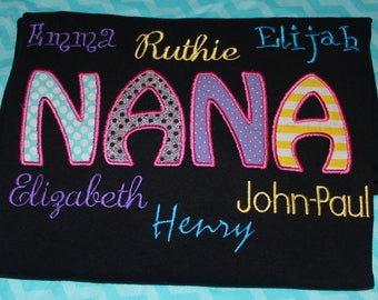 Grandma Nana tshirt with grandchildren's names- ANY name- you pick colors and fabric