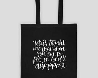 Tetris Taught Me That Quote on Cotton Tote Bag