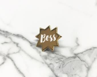 Boss Enamel Pin, Gold Boss, Girlboss,  Boss Lady, Boss Babe, Like a Boss Pin