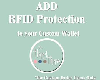 ADD RFID Protection to your Happi Hippo Custom Item