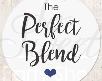 Perfect Blend Sticker, Wedding Favor Stickers, Wedding Coffee Favor Label Sticker, Wedding Favor Ideas, Tea Favor Sticker - Set of 24