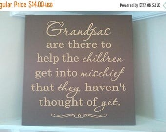 On Sale Personalized wooden sign w vinyl quote Grandpas are there to help the children get into mischief that they havent thought of yet