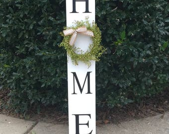 Home Sign with Wreath. Tall Porch sign. Home Porch Sign Black welcome sign. White welcome sign. Vertical Home Sign.
