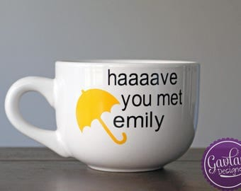 Have you met Ted - Personalize with your name -Coffee - Tea - Soup - HIMYM - Barney - Inspired by How I Met Your Mother