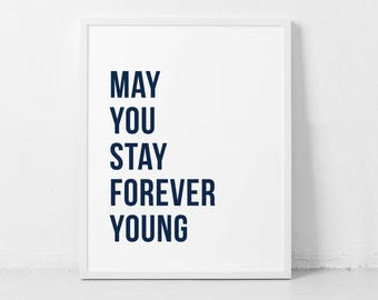 May you stay forever young Printable, nursery boy decor, kids wall art, children decor, boy room decor, baby boy wall decor, navy decor