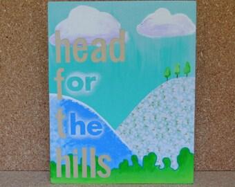 Original Art - Head for the Hills - Mixed Media on wood block