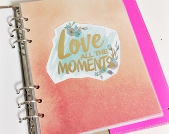 SALE A5 Size Watercolor Love All The Moments Quote Dashboard Coral and Teal Floral Laminated Dashboard A5 Filofax Large Kikki k Planner