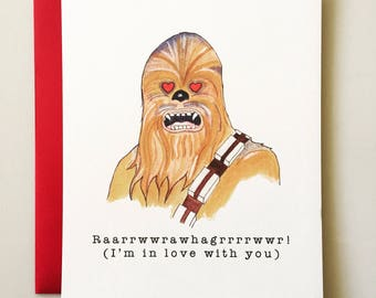 Chewbacca Valentine's Day Card - Star Wars Valentine - funny valentine - handmade - valentine humor - I'm in love with you