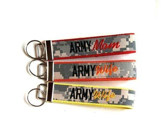 Army MOM or WIFE Nametape Wristlet Keyfob - Custom for you - Available in Many Colors