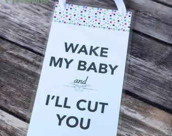 Door hanger - Don't wake baby - Kid door hanger - Children sleeping - No soliciting - Funny door hanger - Sleeping baby sign - Door sign