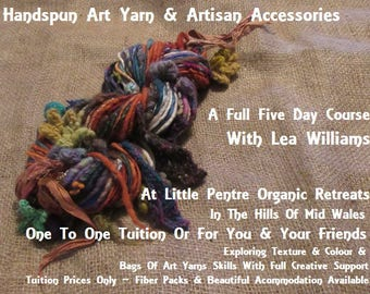 How To Spin Art Yarns & Artisan Neckwear ~ Complete Course Retreat ~ Actual Workshop Classes Mid Wales Lessons ~ With Lea ~ Yarn Spinning