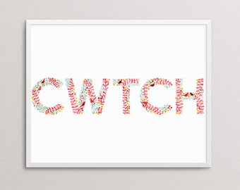 WELSH Cwtch Cwtsh print. 10x8 ready to frame. Welsh Words for the home. Typography. Hug. Cuddle.