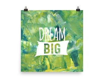 Dream Big - Poster