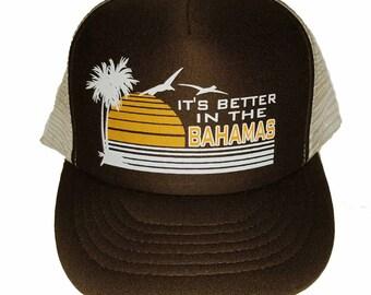 It's Better in the Bahamas  Snapback Mesh Trucker Hat Cap Brown