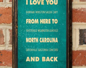North Carolina NC I Love You From Here And Back Wall Art Sign Plaque Gift Present Personalized Custom Color Home Decor Vintage Style Antique