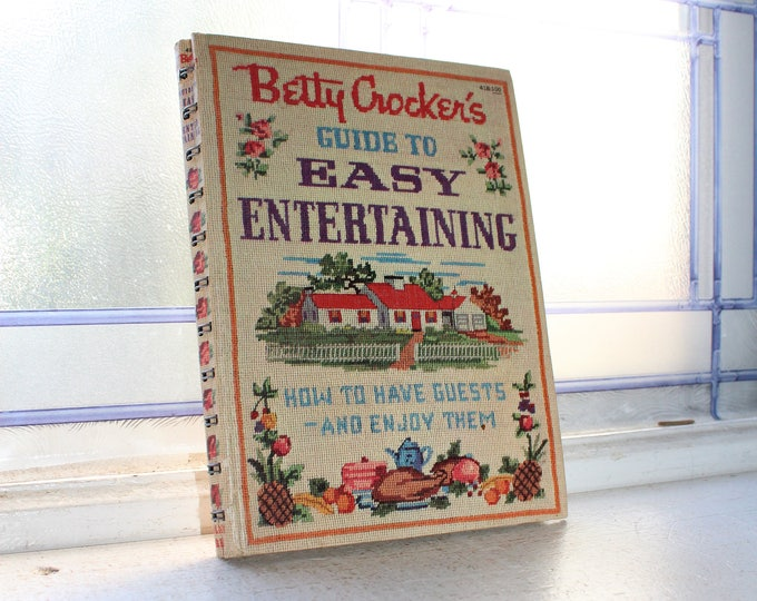 Betty Crocker's Guide To Easy Entertaining Cook Book 1959 Hardcover