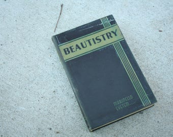 Beautisty, 1930s Beauty Textbook, 1st Edition, Great Diagrams and Pictures, Fashion, Beauty Queen, Hair, Makeup, Women
