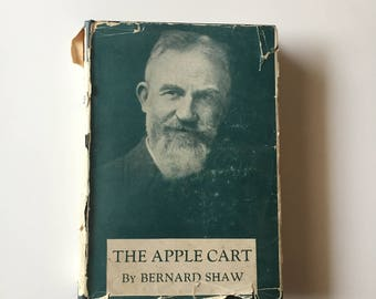 The Apple Cart By Bernard Shaw (1931, Hardcover)