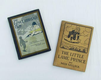 Lot of 2 vintage children's books: The Gingerbread Boy (pub. 1923) and The little Lame Prince (pub. 1918), 2 illustrated children's books