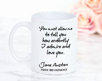 Jane Austen Mug, Pride and Prejudice Mug, Mr Darcy's Proposal, You Must Allow Me...,  2-sided Quote Mug, Gifts For Bookworms, Literary Gifts