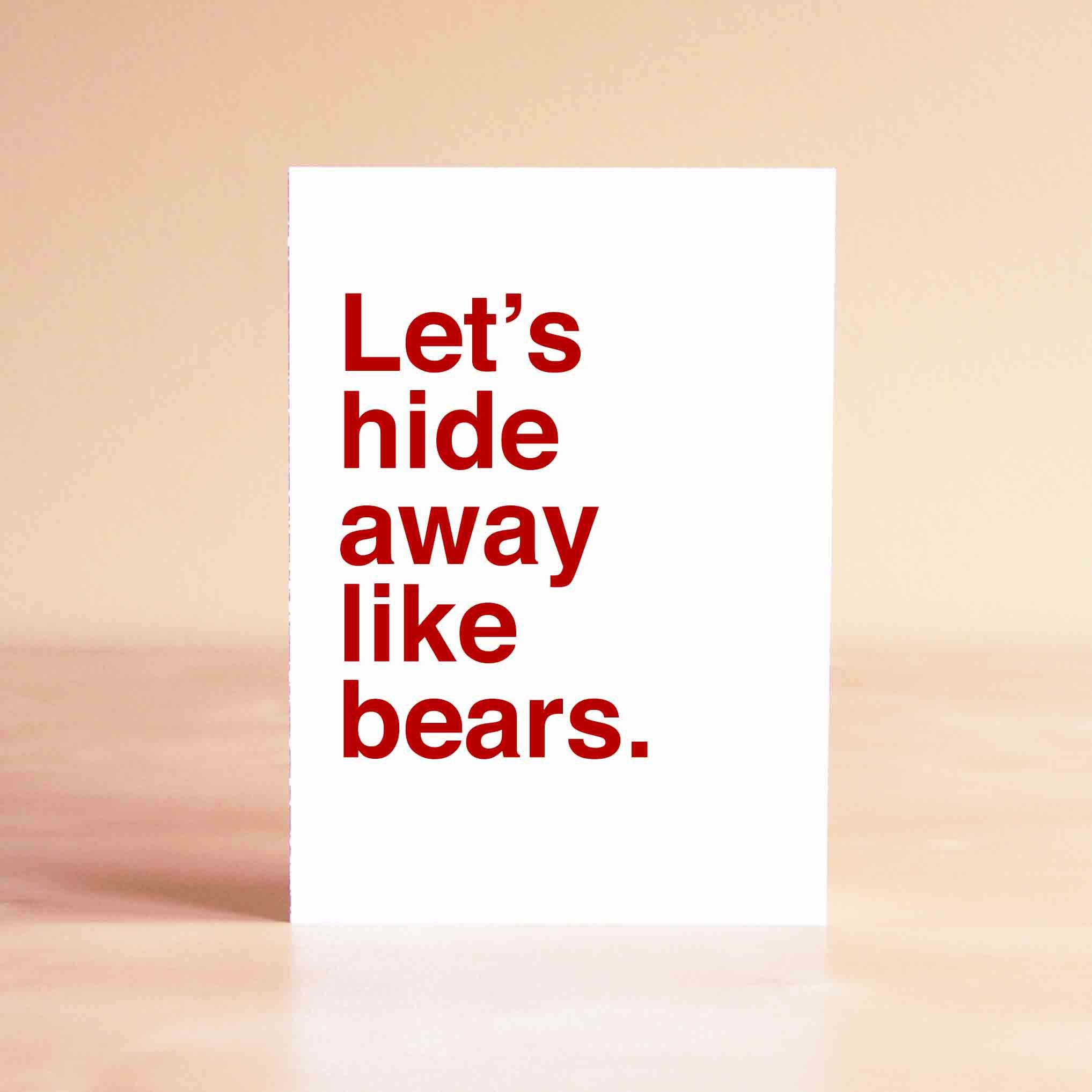 Funny Valentine Card   Funny Anniversary Card   Boyfriend Card   Girlfriend  Card   Letu0027s Hide Away Like Bears.