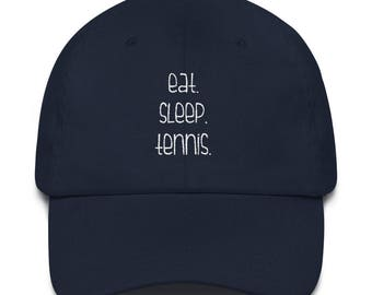 Eat Sleep Tennis Hat Baseball Cap Tennis Gift Luna B. Tee