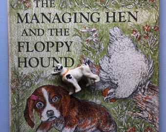 The Managing Hen and the Floppy Hound, Hardcover, Ruth, Latrobe Carroll, 1972, Great Smoky Mountains Story, Reuben, Hester, Read Aloud, Gift