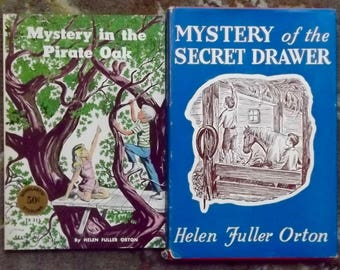 Mystery of the Secret Drawer, Mystery in the Pirate Oak by Helen Fuller Orton