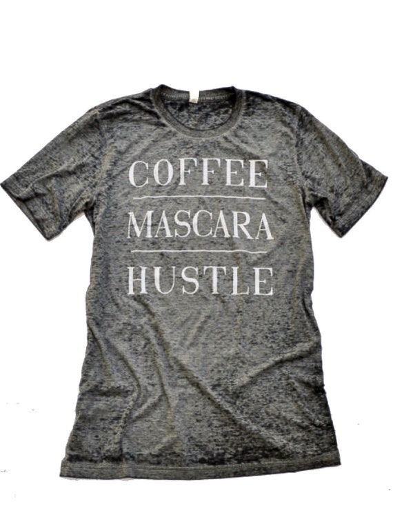 Coffee Mascara Hustle Burnout Tunic Tee - LIMITED EDITION