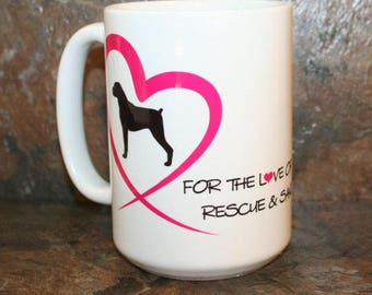 For the Love of a Boxer Rescue & Sanctuary Coffee Cup Mug - All proceeds supports Rescue!
