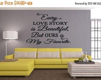 EVERYTHING IS 20% OFF Every Love Story Wall Decal
