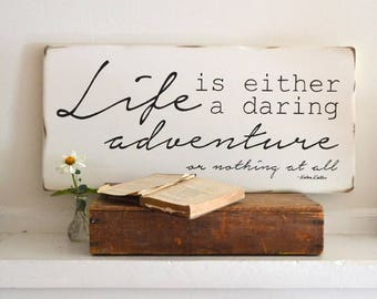 Life Is Either A Daring Adventure or Nothing At All - Pastor Gift - Teacher Gift - Retirement Gift - Graduation Gift