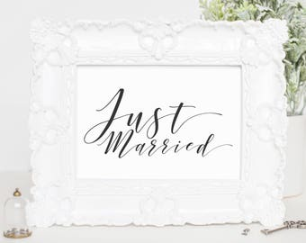 Just Married Sign Printable, Wedding Reception Sign, Calligraphy Wedding Sign, Wedding Signage Printable, Wedding Day Signage, WP007_8