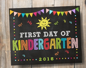 """First Day of Kindergarten 2018 Sign, School Chalkboard Digital Printable Signs 8""""x10"""" and 16""""x20"""""""