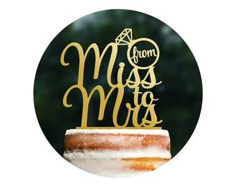 Unique From Miss To Mrs Bridal Shower Cake Topper, From Miss To Mrs Cake Topper, Bachelorette Cake Topper, Bridal Shower Cake topper (T275)