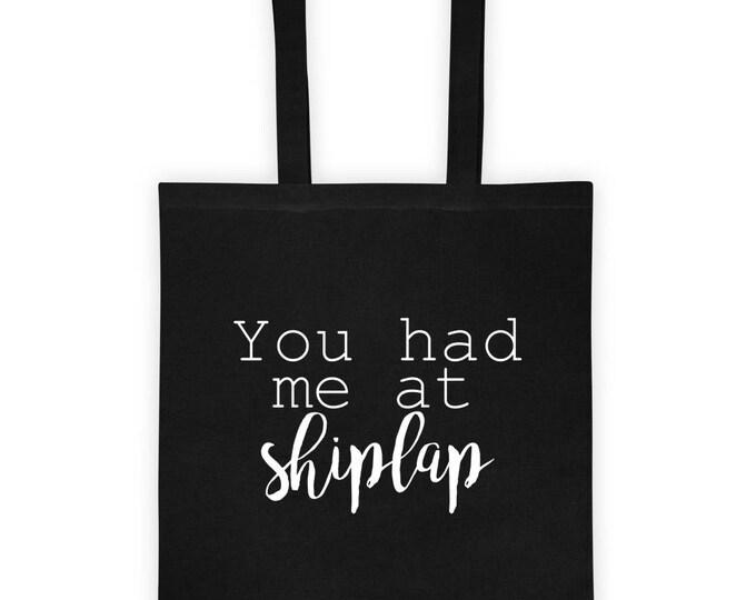 You had me at Shiplap Market bag