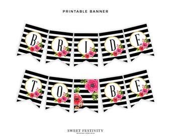 Bridal Shower Banner, Bride to Be Banner, Black and White Striped Bridal Shower, Pink Floral Bridal Shower, Wedding Shower, Printable Banner