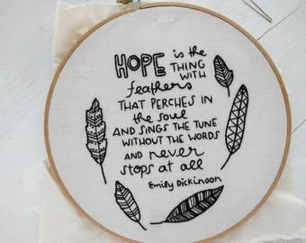 Hope is the Thing With Feathers Hand Embroidery Pattern // DIY Hoop Art //