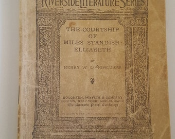 "Antique March 24 1886 issue of The Riverside Literature Series ""The Courtship of Miles Standish: Elizabeth"" Henry Wadsworth Longfellow"