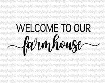 Welcome to our farmhouse SVG DXF cut file - silhouette - cameo - cricut