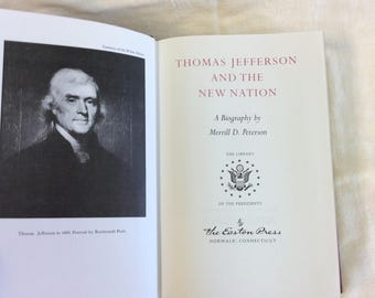 "Thomas Jefferson and The New Nation, By Merrill D. Peterson c.1987 ""Library of the Presidents"" .Silk Moire Papers 22k Gold on the spine."