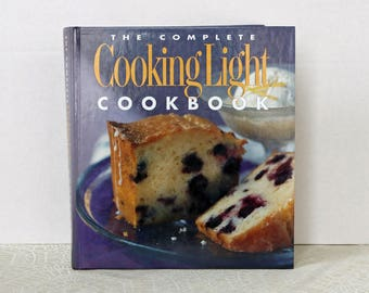 FREE SHIPPING within the U.S. ~ The Complete Cooking Light Cookbook ~ Hard Cover/Hardback ~ 528 pages ~ First Edition ~ First Printing
