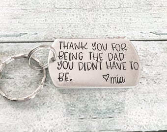 Gift for Stepfather - Hand stamped keychain - Gift from stepchild - Thank you gift - Father's Day gift for Step Dad - Thank you Dad